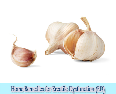 Garlic : Home Remedies for Erectile Dysfunction (ED)