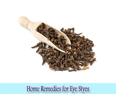Cloves : Home Remedies for Eye Styes