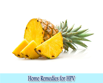 Pineapple : Home Remedies forHPV