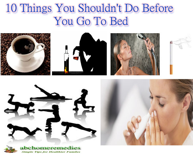 10 Things You Shouldn't Do Before You Go To Bed