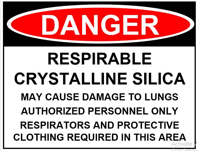 DANGER SILICA Sign 8 5×11