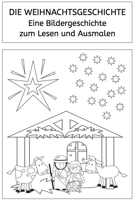 Weihnachtsgeschichte Bildergeschichte Zum Lesen Und Ausmalen