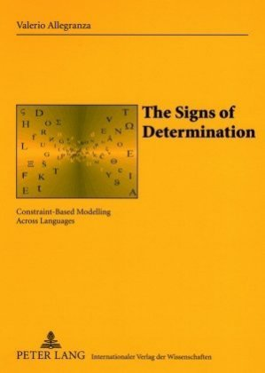The Signs Of Determination Constraintbased Modelling