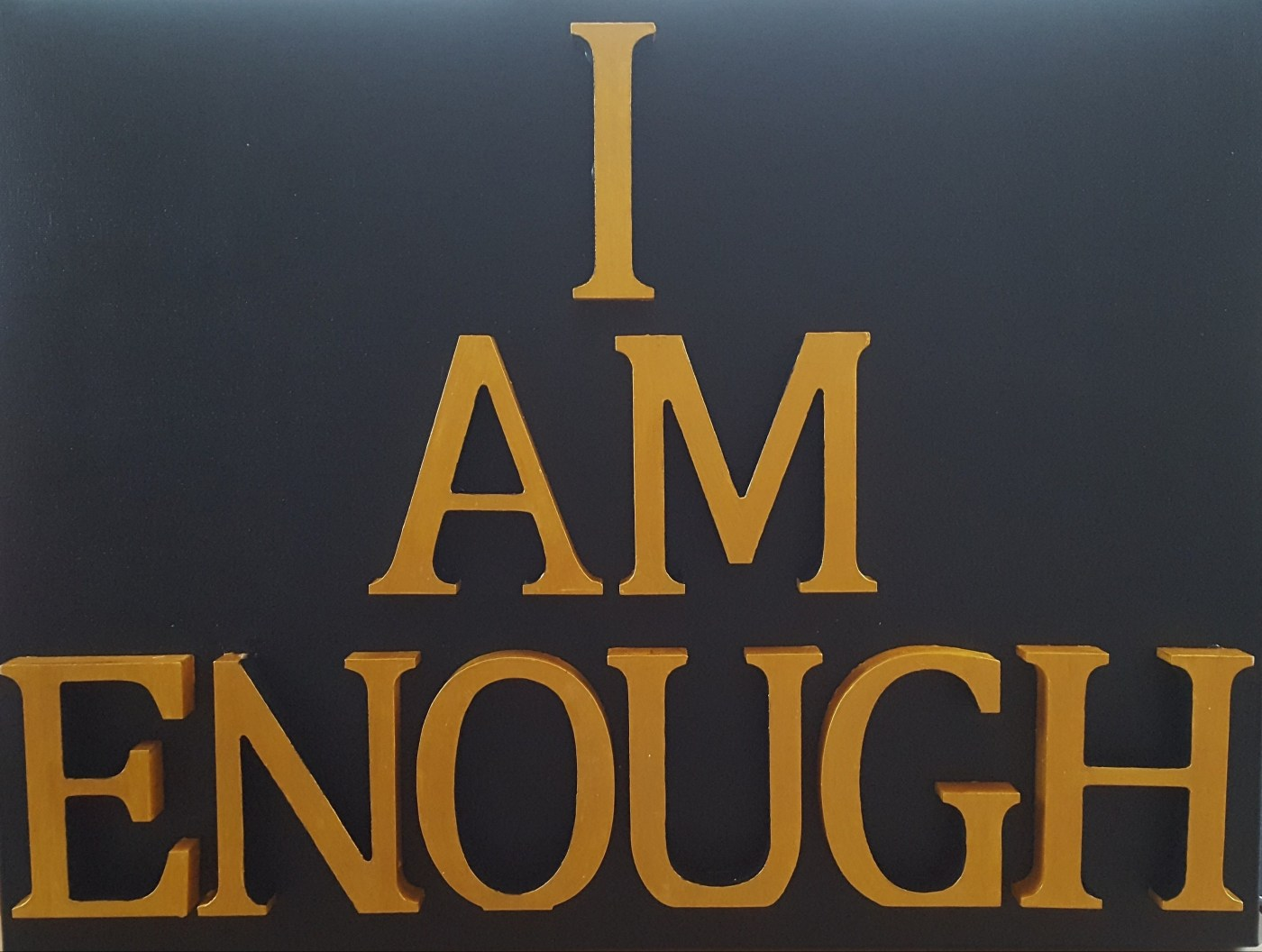 Word Art: I am enough