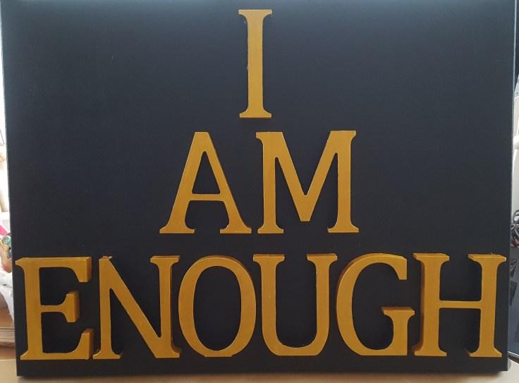 Word Art: I am enough