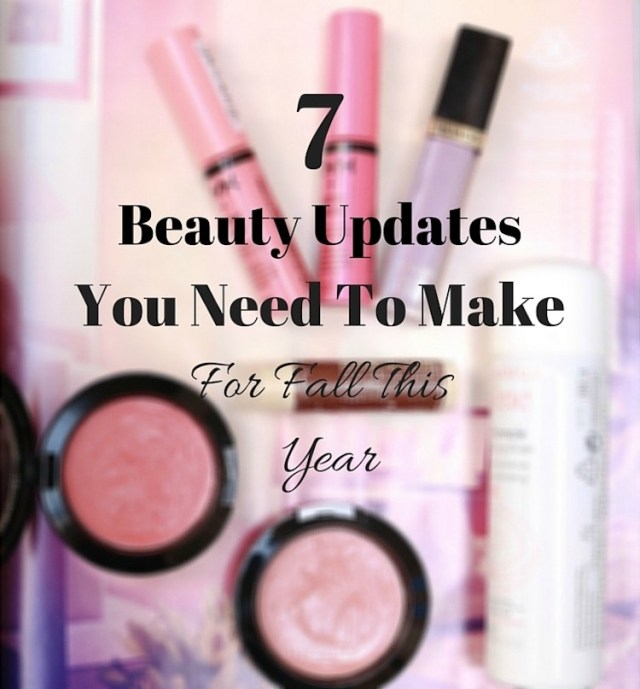 Beauty Updates You Need To Make For Fall This Year