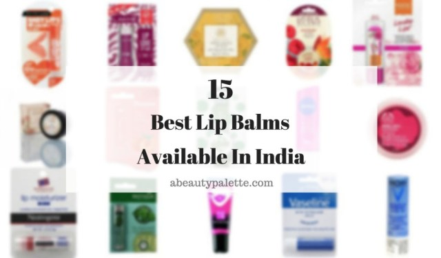 15 Best Affordable Lip Balms Available in India for Dry Lips