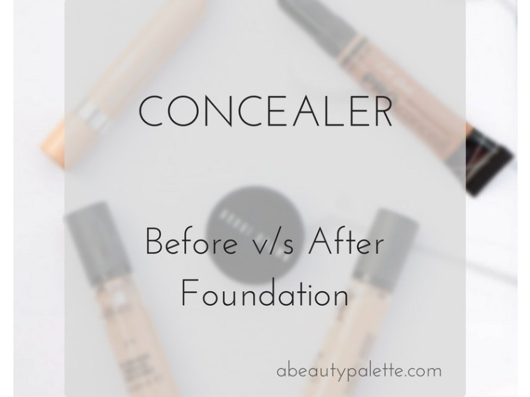 Concealer before or after foundation