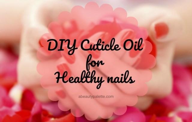 DIY Cuticle Oil