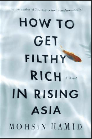 Review: How to Get Filthy Rich in Rising Asia
