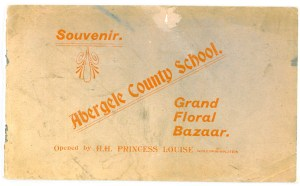 Cover of souvenir programme of Abergele County School Grand Floral Bazaar, attended by Queen Victoria's grand-daughter HH Princess Marie Louise of Schleswig-Holstein. Date: c1904. Booklet owned and scanned by Colin Knowlson