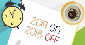 Imagem de 2018 off e 2019 on para remeter ao texto que fala sobre como manter a produtividade com os feriados de 2019