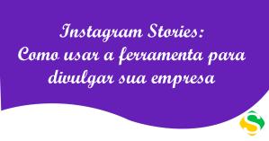 thumbnail do infográfico com dicas de como usar o instagram stories