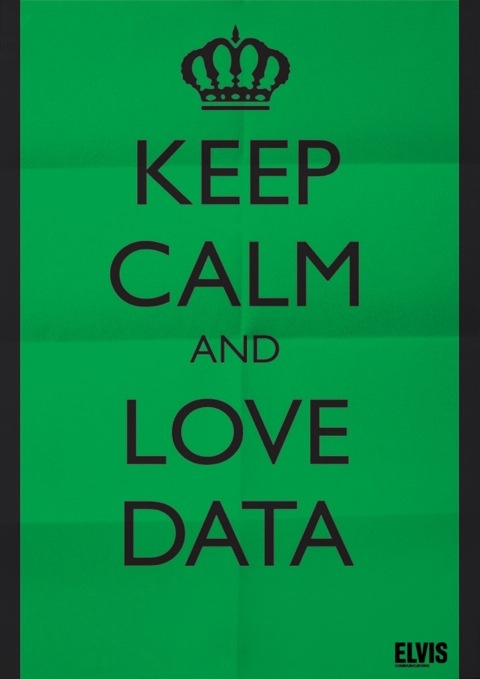 keep calm and love data
