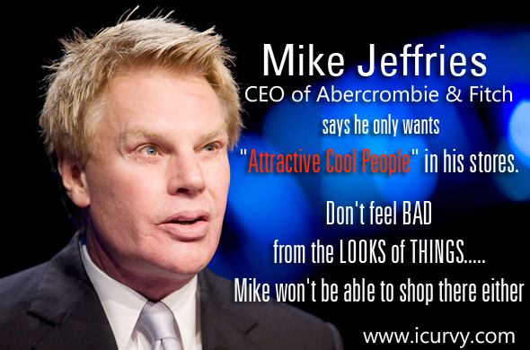 Bad CEOs - Mike Jeffries - Abercrombie & Fitch
