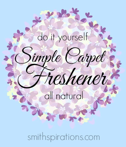 A natural, do it yourself simple carpet freshener from Smithspirations.com