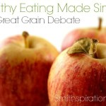 The Great Grain Debate {The Healthy Eating Made Simple Series}