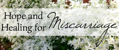 Hope & Healing for Miscarriage
