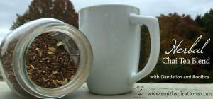 Herbal Chai Tea Blend with Dandelion and Rooibos