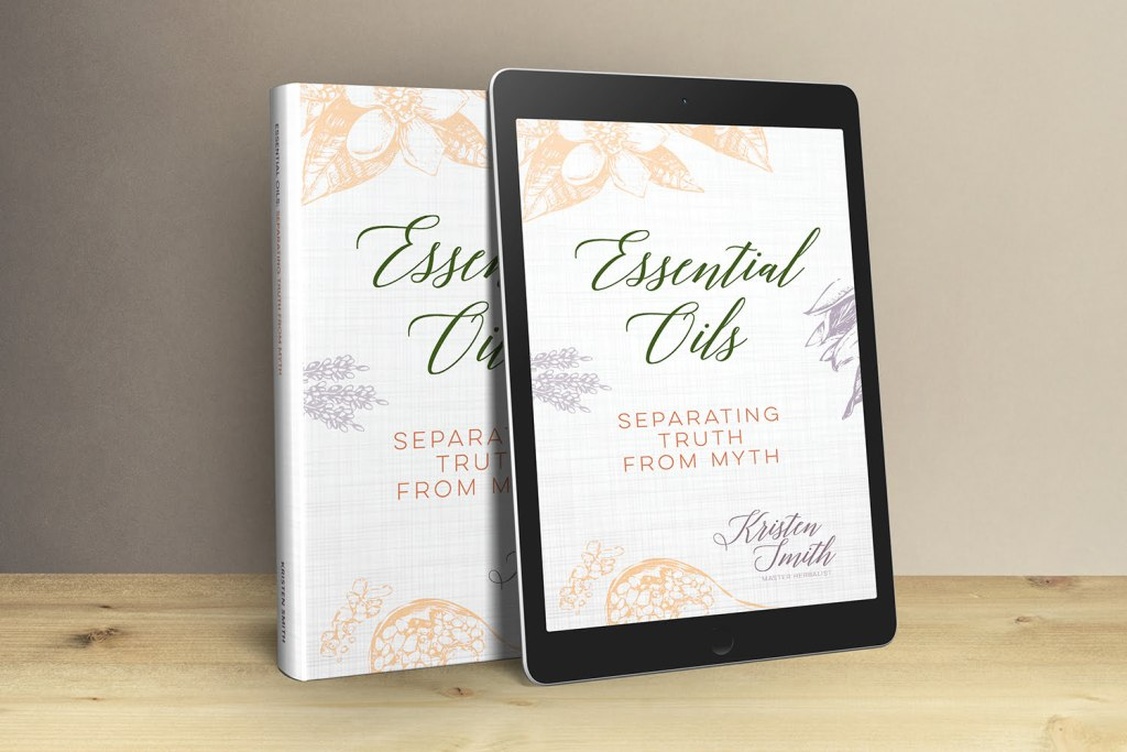 Essential Oils: Separating Truth from Myth in paperback and ebook