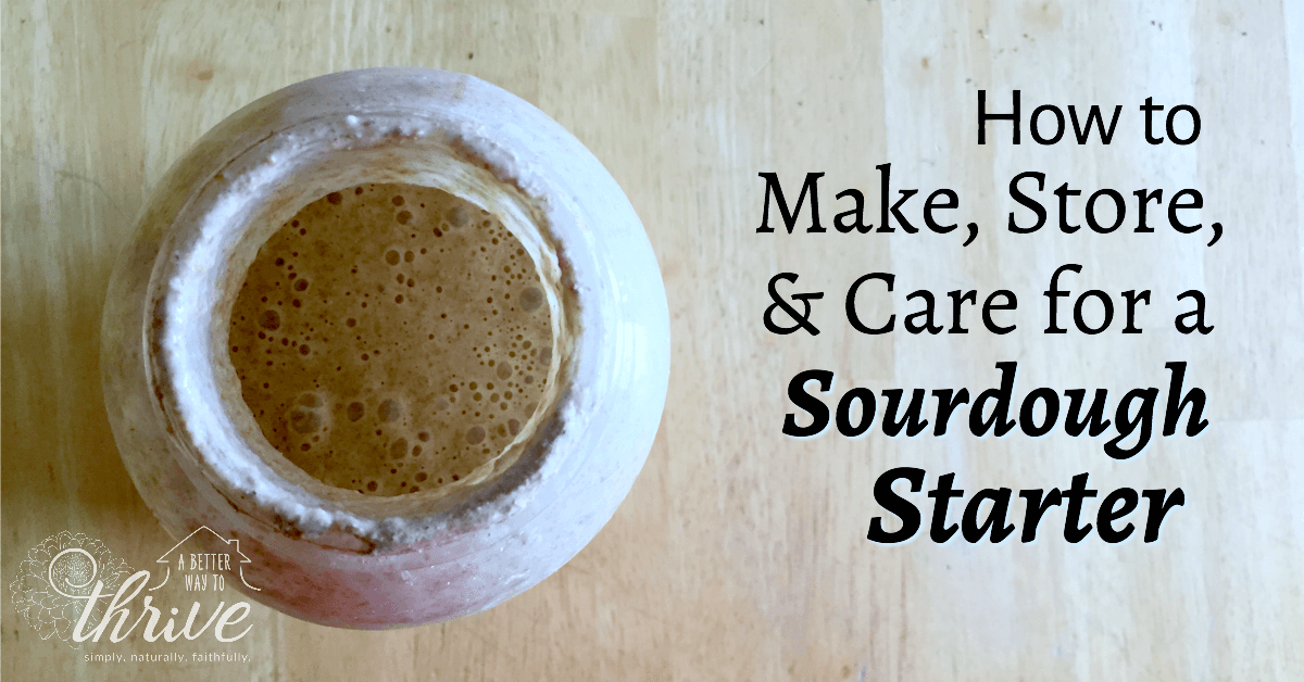 How to Make Store Care For a Sourdough Starter