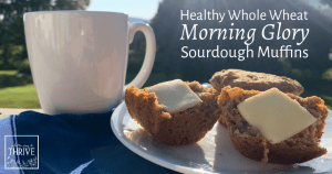Healthy Whole Wheat Morning Glory Sourdough Muffins Recipe