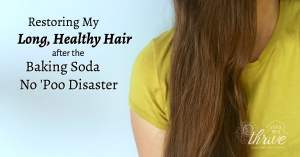 Restoring My Long, Healthy Hair after the Baking Soda No 'Poo Disaster