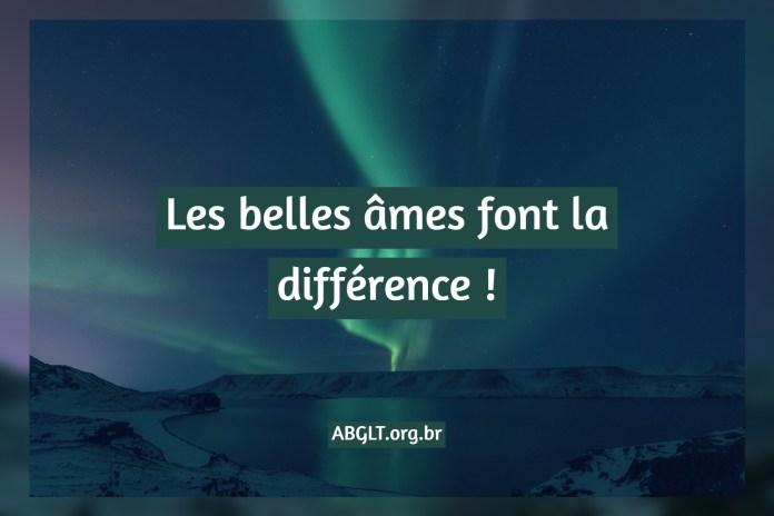 Les belles âmes font la différence !