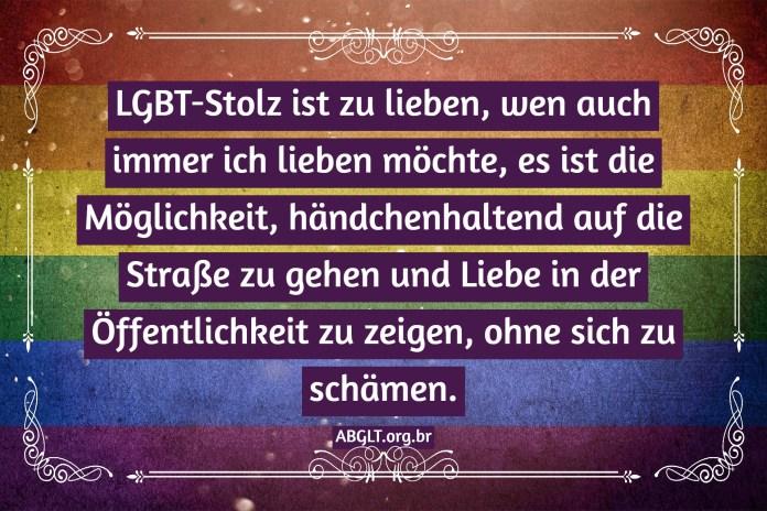 LGBT-Stolz ist zu lieben, wen auch immer ich lieben möchte, es ist die Möglichkeit, händchenhaltend auf die Straße zu gehen und Liebe in der Öffentlichkeit zu zeigen, ohne sich zu schämen.
