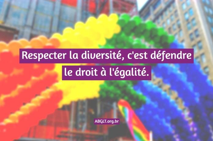 Respecter la diversité, c'est défendre le droit à l'égalité.