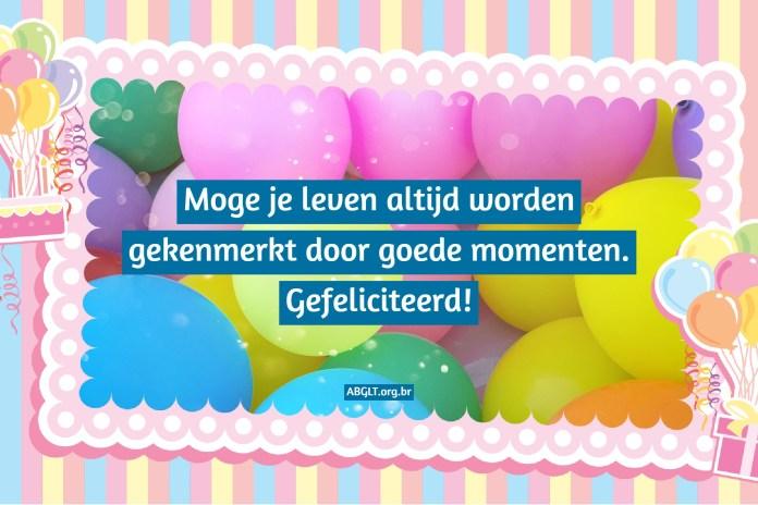 Moge je leven altijd worden gekenmerkt door goede momenten. Gefeliciteerd!
