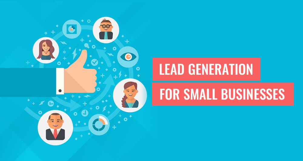Lead Generation for Business & why Lead generation is important?