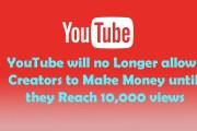 Youtube Partner Program Rule Change Monetize ads 10000 Views