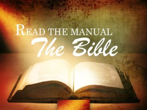 Read the Manual - The Bible