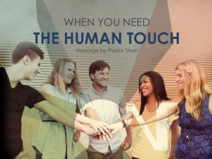 When you need the human touch