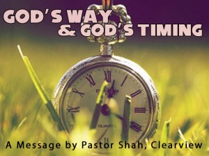 GOD'S WAY AND GOD'S TIMING