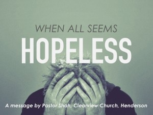 When All Seems Hopeless