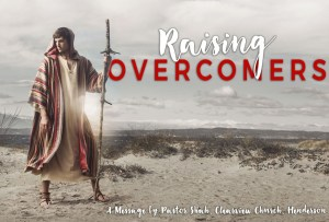 Raising Overcomers