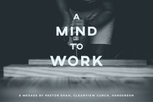A Mind to Work