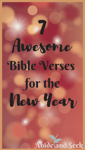 7 Awesome Bible Verses for the New Year picture.