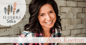 Feathers Season 8 Episode 6 with Alisa Keeton: Revelation Wellness