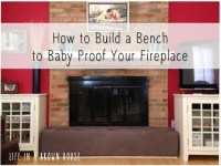 Baby Proofing the Fireplace | A Brown House