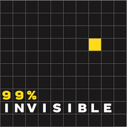 99 percent invisible podcast logo: 10 by 10 small black squares with a yellow square towards the upper right