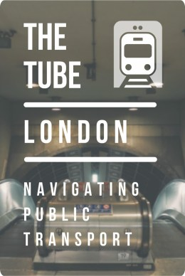 Navigating public transport in London the tube underground subway train station system how to guide to public transport in london