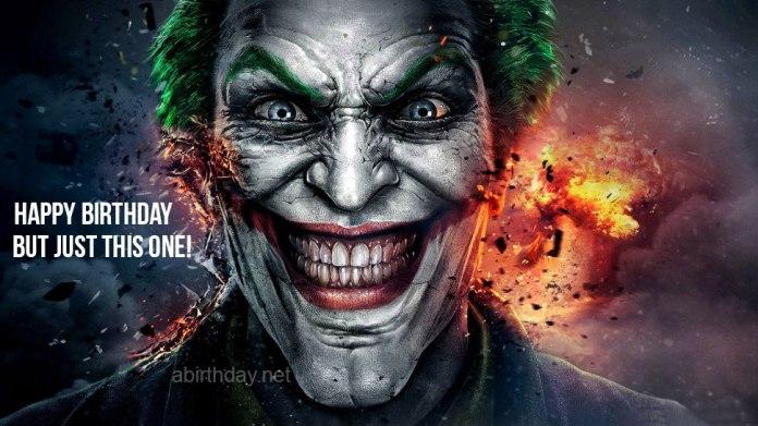 Joker Happy Birthday But Just This One