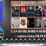 Las diez mejores series de 2017 + Entrevista OLIVER OLIVA #10 ABISMOdeSERIES