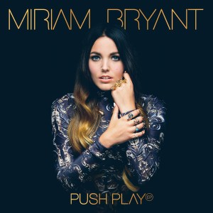 MiriamBryantPushPlay