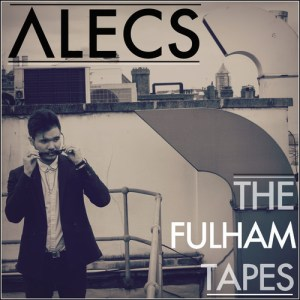 ALECS the fulham tapes
