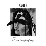 Anouk Sad Singalong Songs