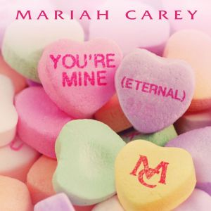 Mariah Carey You're Mine Eternal cover